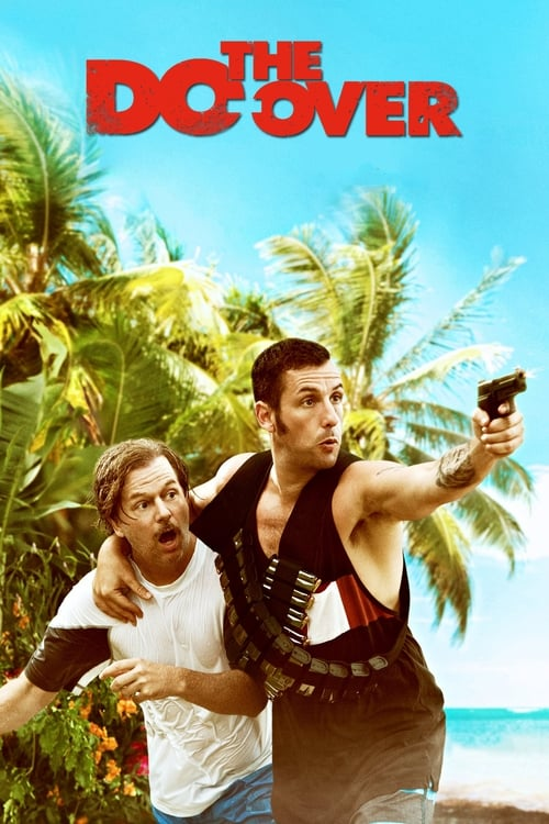 Download The Do-Over (2016) Full Movie