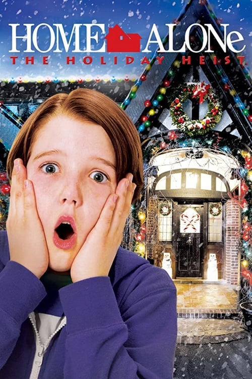 Home Alone: The Holiday Heist Poster
