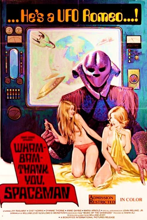 Wam Bam Thank You Spaceman