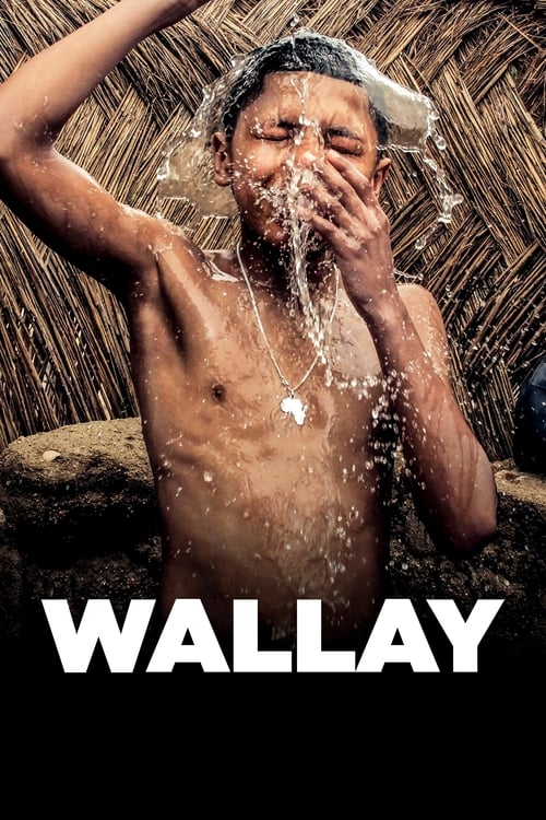 Regarder $ Wallay Film en Streaming Entier