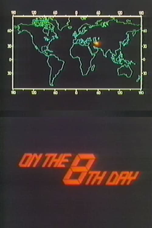 On the Eighth Day (1984)