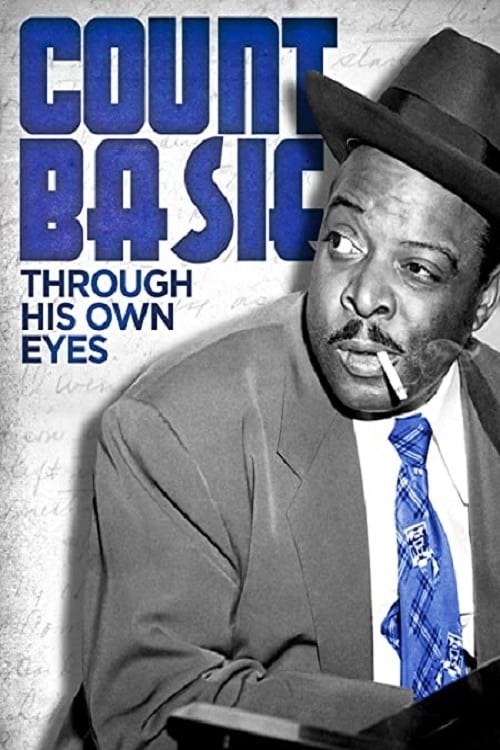 Count Basie: Through His Own Eyes 1280p