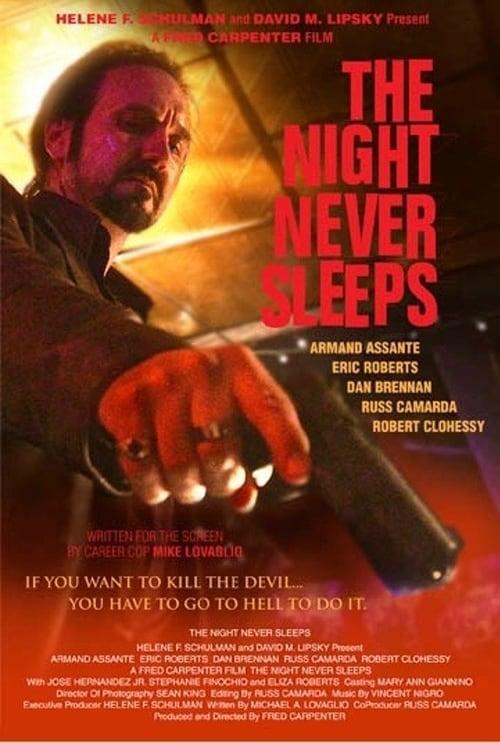 The Night Never Sleeps