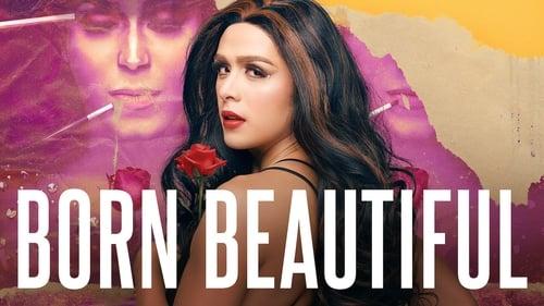 Born Beautiful (2019)