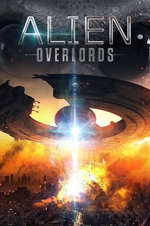 Voir Alien Overlords (2018) streaming fr