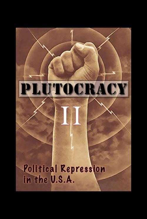 Ver pelicula Plutocracy II: Solidarity Forever Online