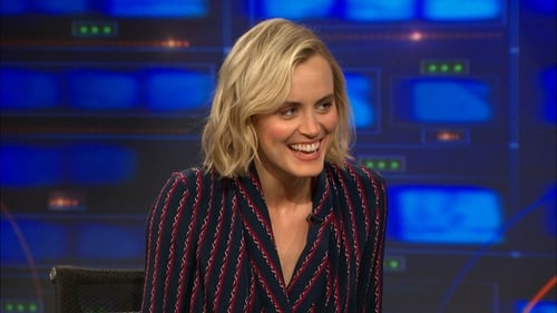 The Daily Show with Trevor Noah: Season 20 – Épisode Taylor Schilling