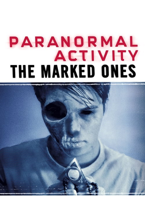 Paranormal Activity: The Marked Ones (2014)