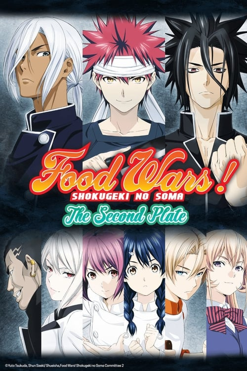 Food Wars!: Shokugeki no Soma: Food Wars! The Second Plate
