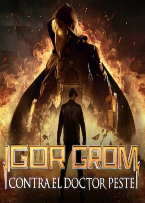 Descargar Igor Grom contra el Doctor Peste en torrent