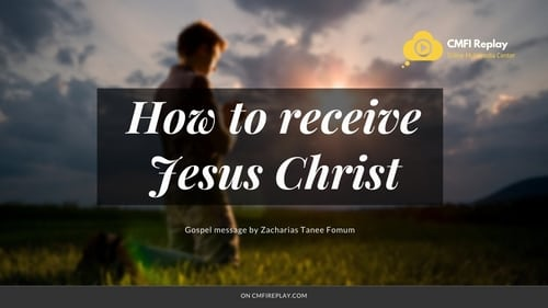 How to receive Jesus-Christ