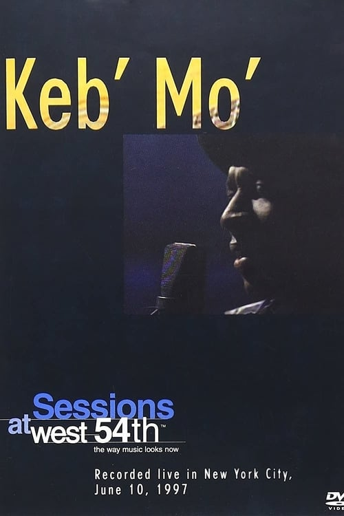 Keb' Mo': Sessions at West 54th