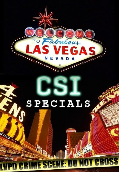 CSI: Crime Scene Investigation: Specials