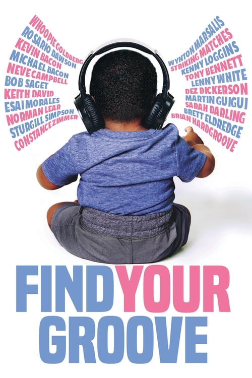 Regarder Find Your Groove (2020) streaming