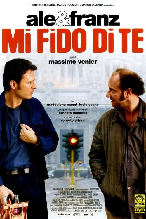 Mi fido di te (2007)