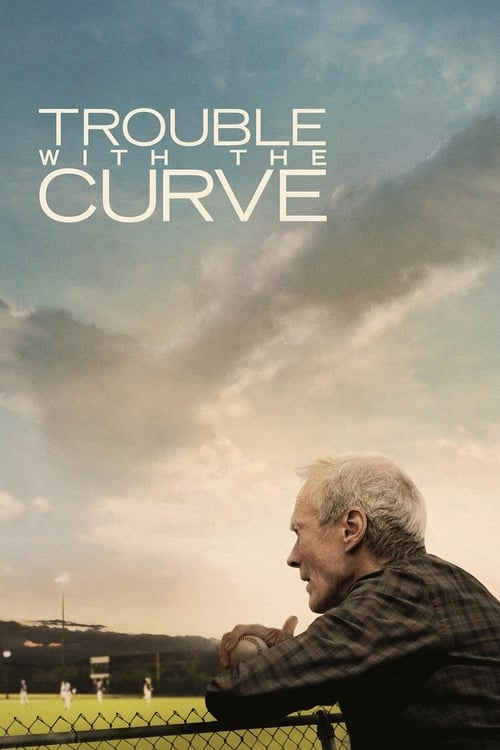 Watch Trouble with the Curve (2012) Full Movie