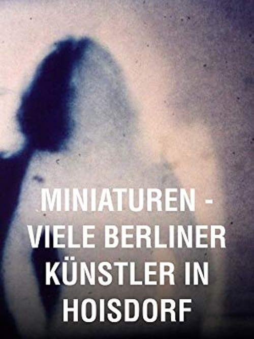 Miniaturen ( Miniaturen – Viele Berliner Künstler in Hoisdorf )