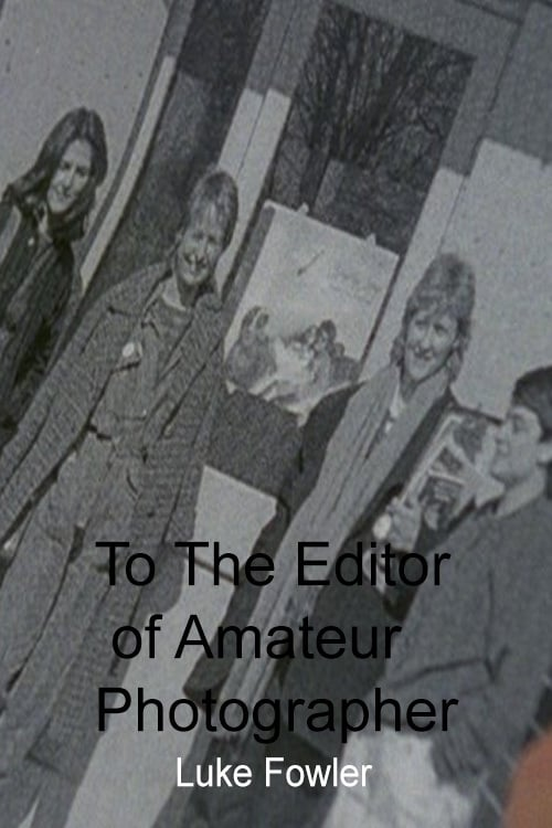 Ver pelicula To The Editor of Amateur Photographer Online