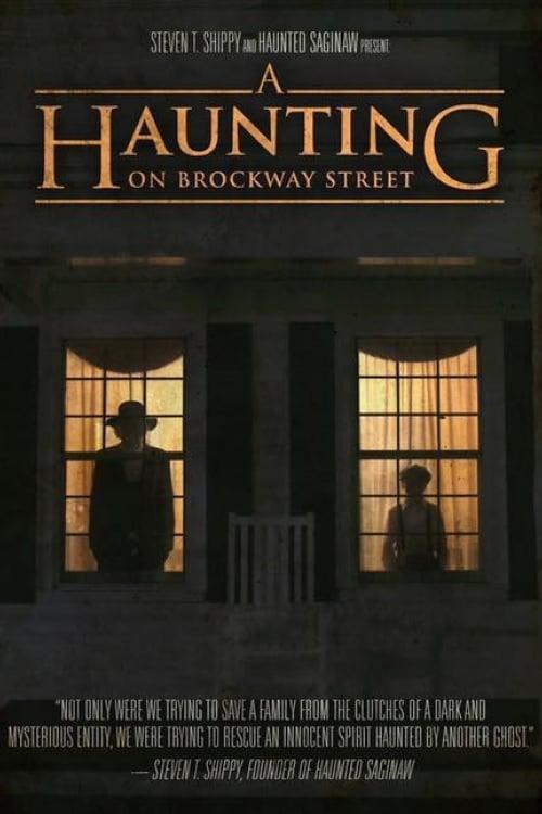 Elokuva A Haunting on Brockway Street Täysin Ilmainen