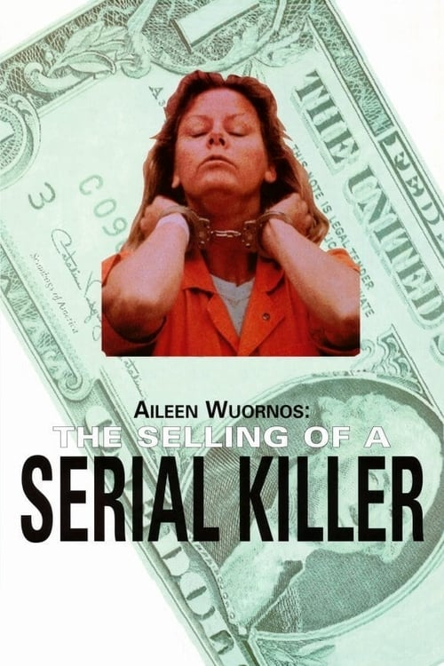 Aileen Wuornos: The Selling of a Serial Killer (1992) Poster