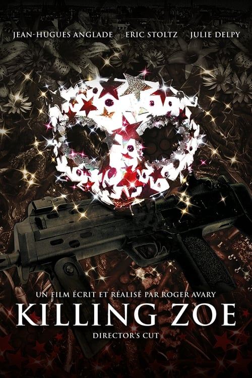 Regarder Killing Zoe (1993) Streaming HD FR