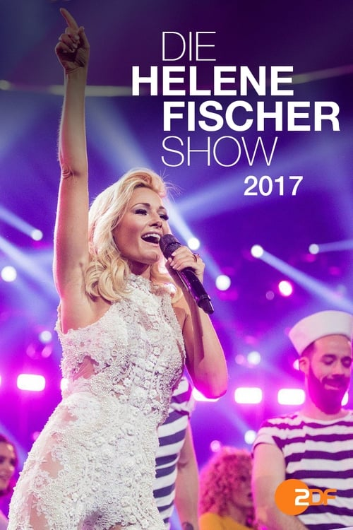 Film Helene Fischer - Die Helene Fischer Show 2017 Complètement Gratuit