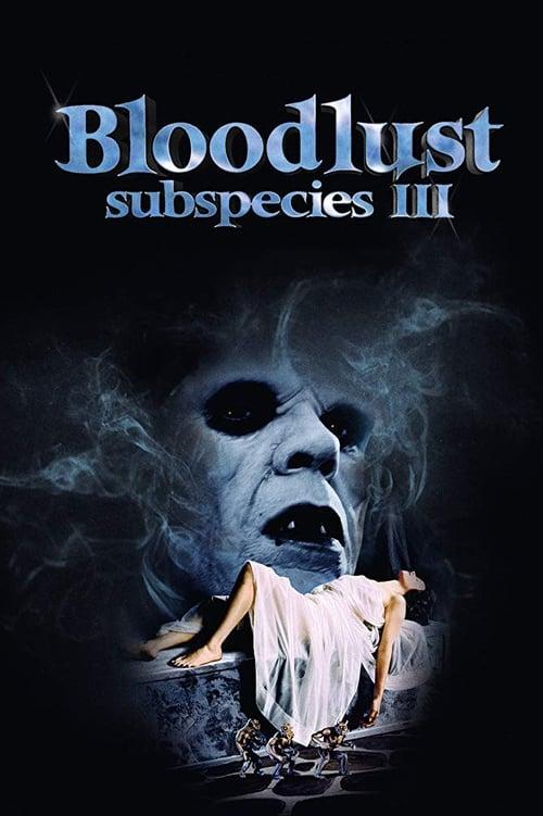 Película Bloodlust: Subspecies III En Línea