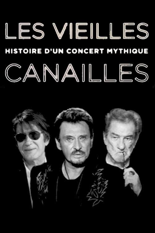 مشاهدة Les Vieilles Canailles - Histoire d'un concert mythique مجانا