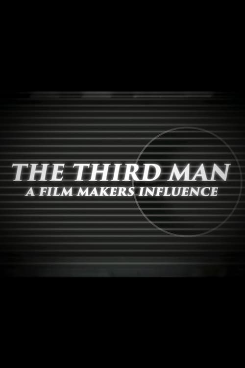 Mira La Película The Third Man: A Filmmaker's Influence Gratis En Español