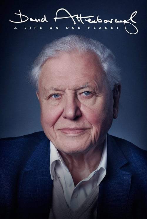 David Attenborough: A Life on Our Planet