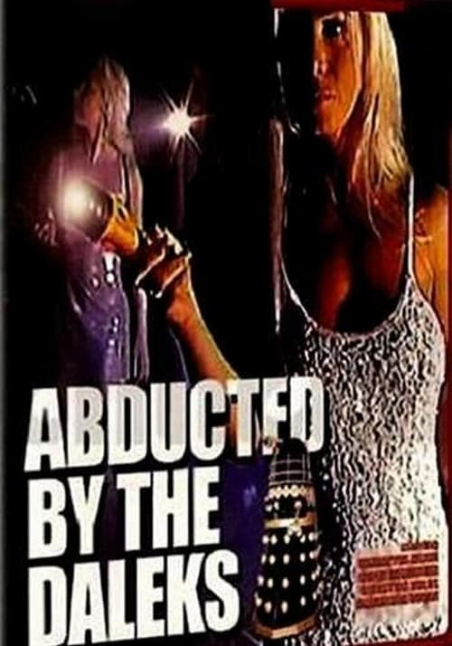 The poster of Abducted by the Daleks