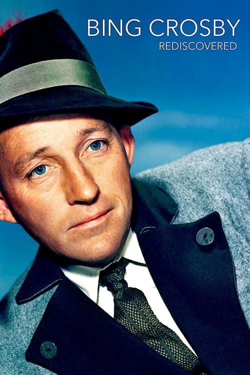 Bing Crosby: Rediscovered (2014)