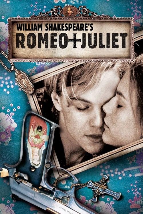 William Shakespeare's Romeo + Juliet - Poster