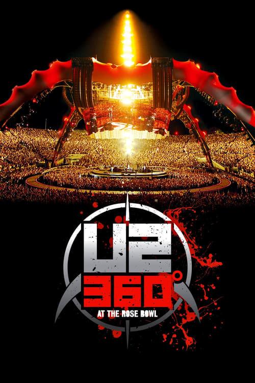 U2: 360 Degrees at the Rose Bowl (2010)