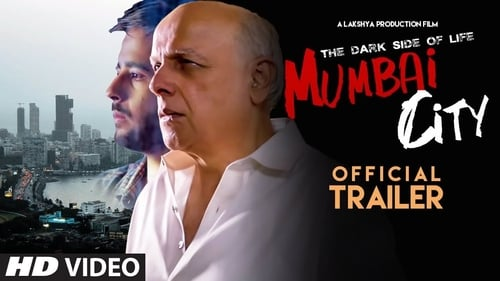 The Dark Side of Life: Mumbai City (2018) Full Movie