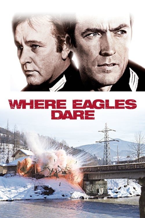 Streaming Where Eagles Dare (1968) Movie Free Online