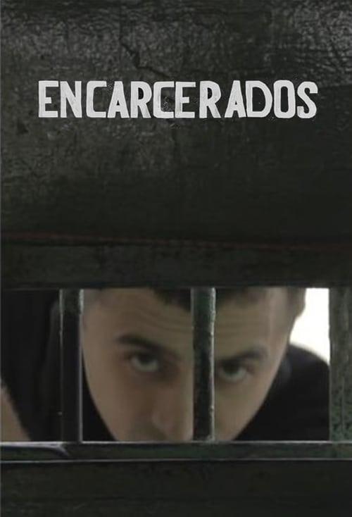 Encarcerados (2019)