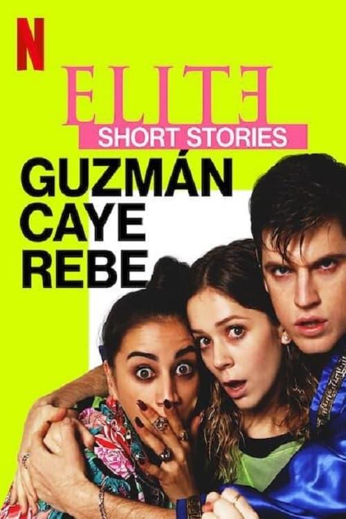 Poster von Élite Kurzgeschichten: Guzmán - Caye - Rebe
