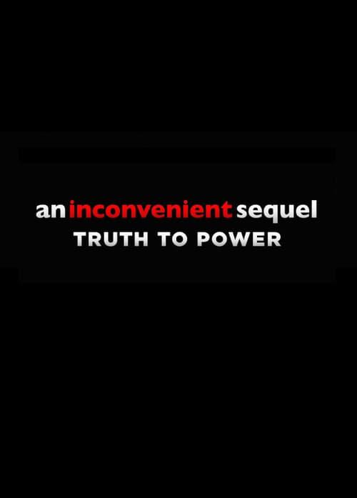 Watch An Inconvenient Sequel Online Insing
