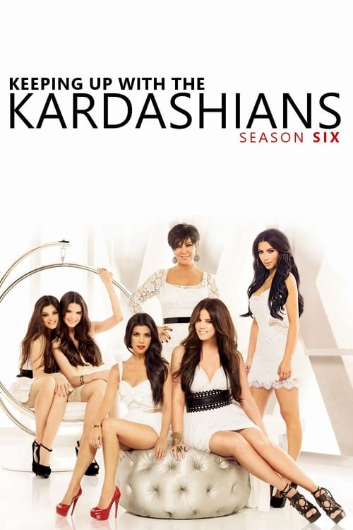 Keeping Up With The Kardashians: Season 6