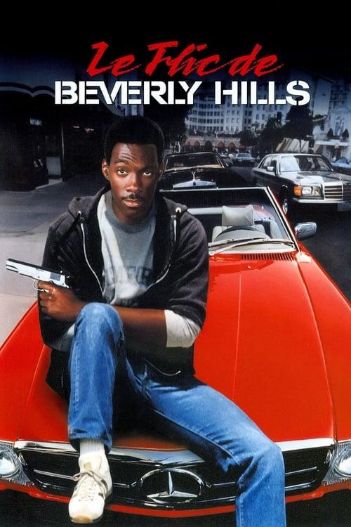 Regarder Le Flic de Beverly Hills (1984) Streaming HD FR