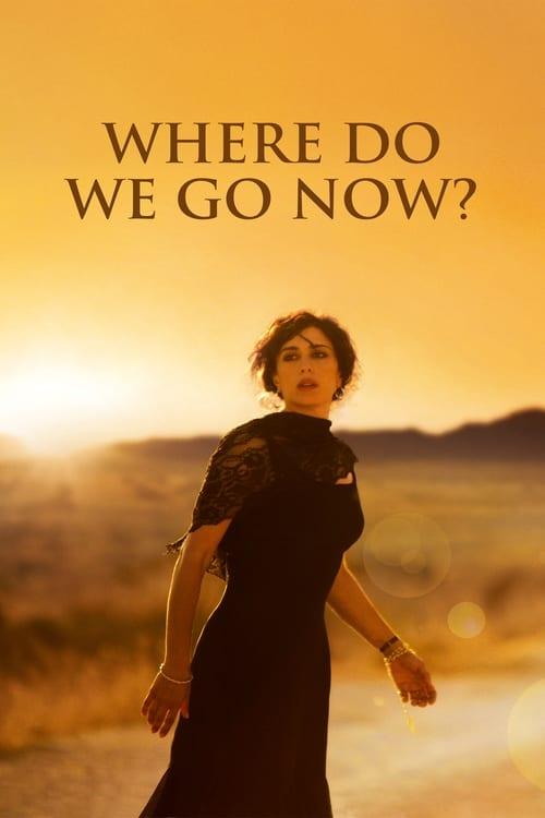 Where Do We Go Now? (2012)
