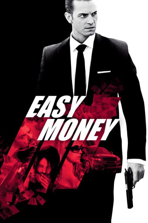 Film Easy money De Bonne Qualité