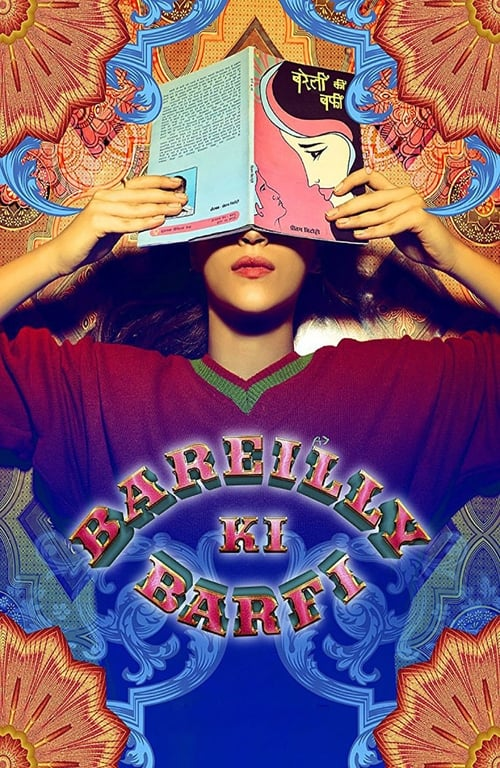 Watch Bareilly Ki Barfi (2017) Best Quality Movie