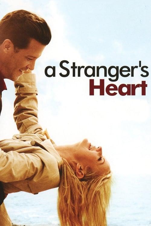 A Stranger's Heart (2007)
