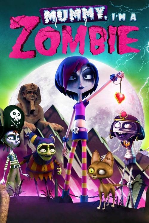 Mummy, I'm a Zombie