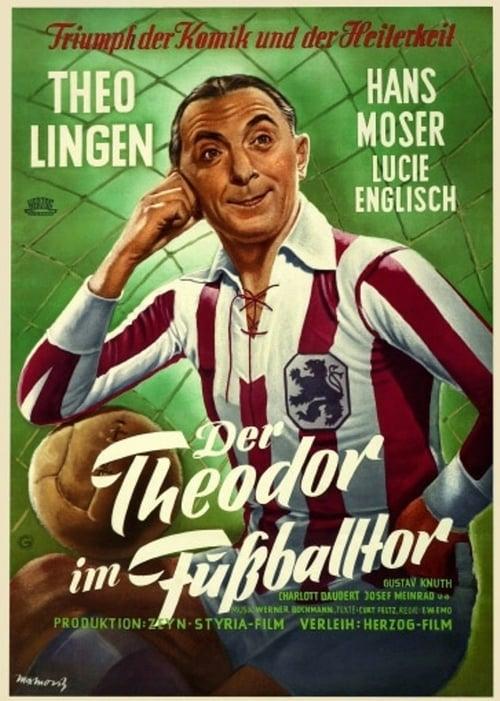 مشاهدة الفيلم Der Theodor im Fußballtor مع ترجمة