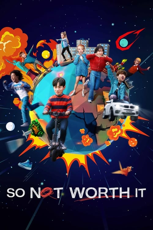 So Not Worth It Poster