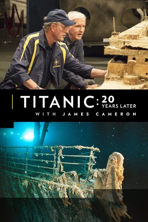 Watch Titanic: 20 Years Later with James Cameron Doblado En Español