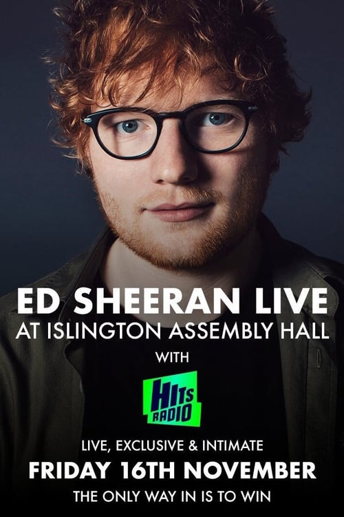 Assistir Filme Ed Sheeran - Intimate Live Gig at Islington Assembly Hall Em Português Online